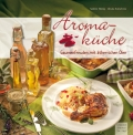Buch Aromaküche von Mag. Sabine Hönig und Ursula Kutschera