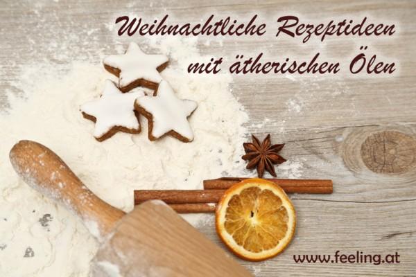 Weihnachtsbäckerei: Die besten Rezeptideen mit ätherischen Ölen