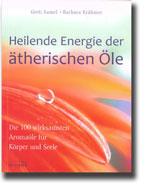 Heilende Energie der äth. Öle